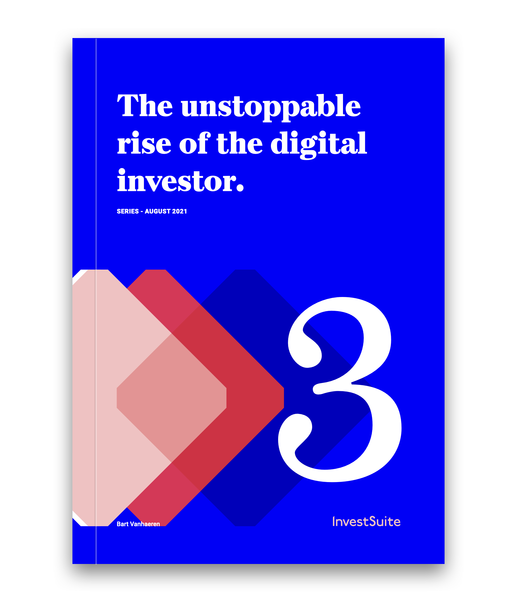 Digital Investor Series - The unstoppable rise of the digital investor 3