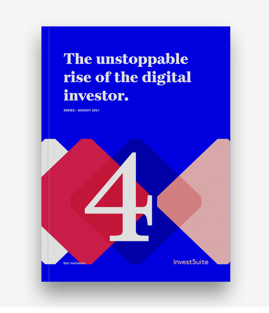 Digital Investor Series - The unstoppable rise of the digital investor 4
