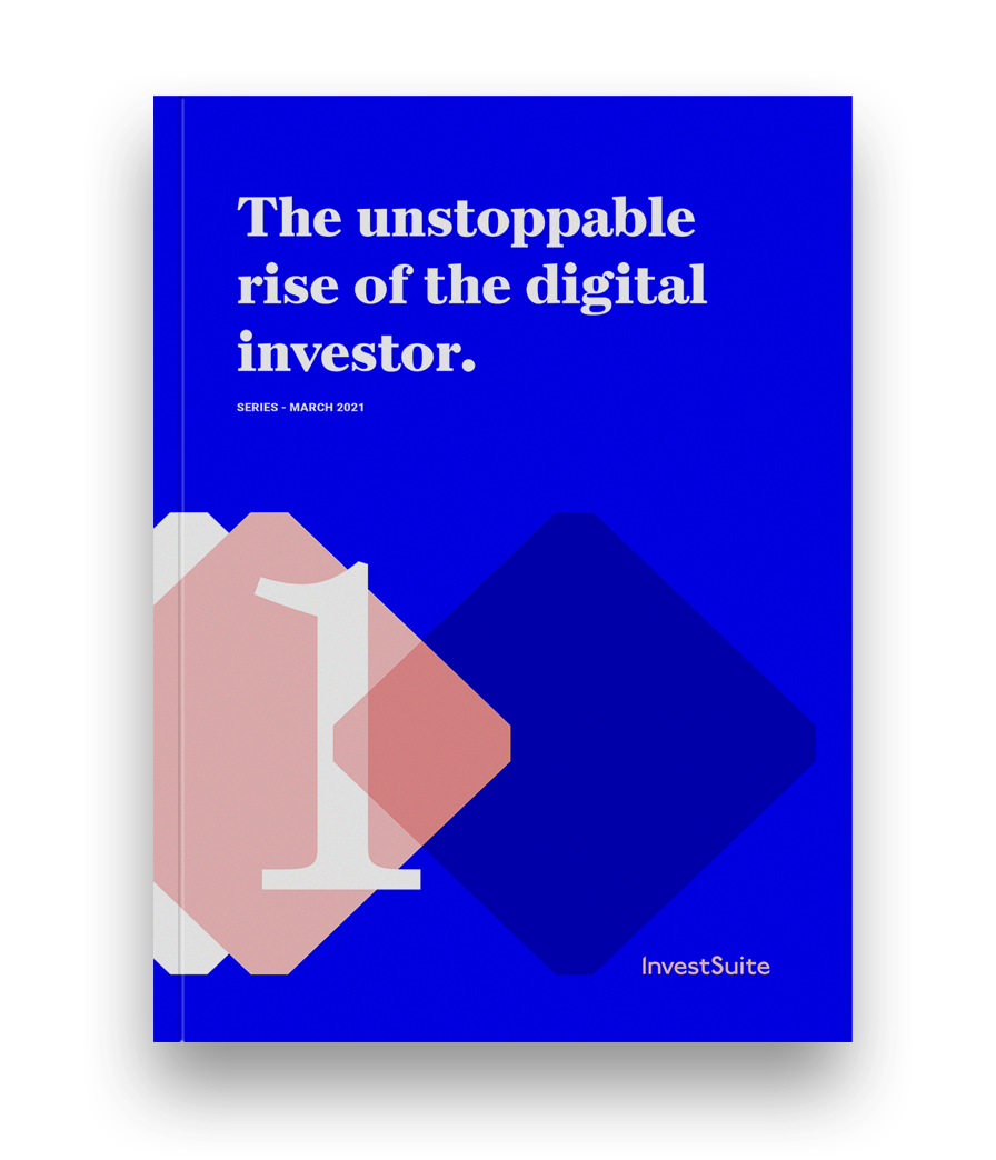 Digital Investor Series - The unstoppable rise of the digital investor