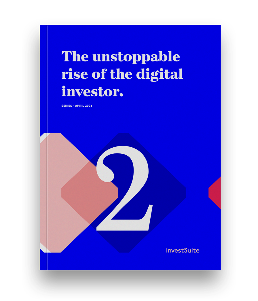 Digital Investor Series - The unstoppable rise of the digital investor 2